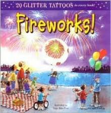 Fireworks! - Paige Billin-Frye