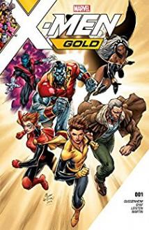 X-Men: Gold (2017-) #1 - Marc Guggenheim,Ardian Syaf