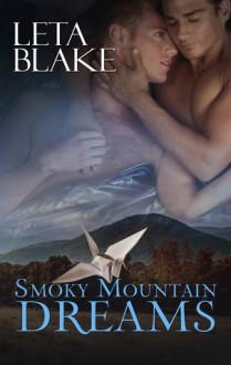 Smoky Mountain Dreams - Leta Blake