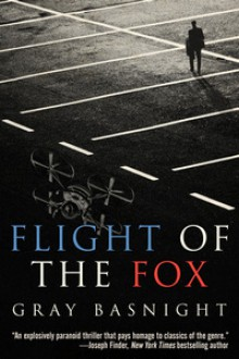 Flight of the Fox - Gray Basnight
