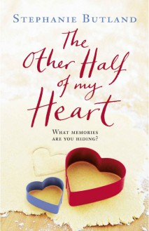 The Other Half of my Heart - Stephanie Butland