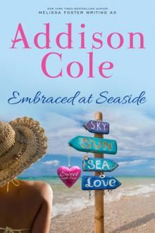 Embraced at Seaside - Addison Cole