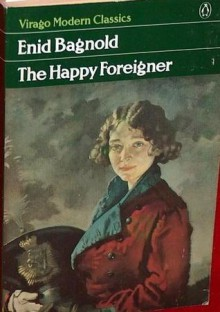 The Happy Foreigner - Enid Bagnold