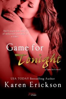 Game for Tonight - Karen Erickson