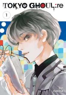 Tokyo Ghoul: re, Vol. 1 - Ira Ishida