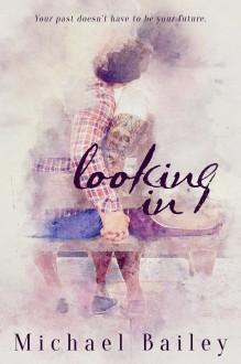 Looking In - Michael Bailey