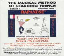 Rapanese French Series 1: The Musical Method of Learning French Series 1 - Robert D'Amours