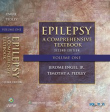 Epilepsy: A Comprehensive Textbook - Jerome Engel Jr., Timothy A. Pedley, Jean Aicardi, Marc A. Dichter, Solomon Moshé, Emilio Perucca, Michael Trimble