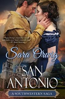 San Antonio - Sara Orwig