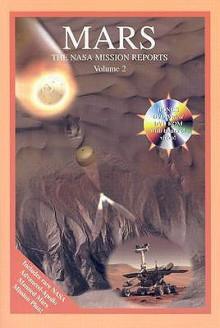Mars: The NASA Mission Reports Vol 2: Apogee Books Space Series 44 - Robert Godwin