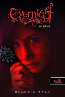 Örökéj - Claudia Gray