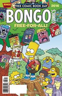 FCBD 2016 BONGO COMICS FREE-FOR-ALL (Net) BONGO COMICS - (W/A/CA) Matt Groening