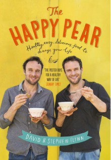 The Happy Pear - David Flynn,Stephen Flynn