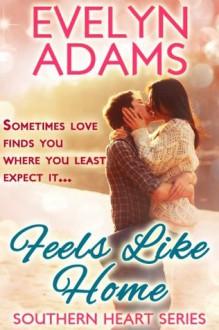 Feels like Home - Evelyn Adams