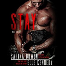 Stay - Audible Studios,Elle Kennedy,Sarina Bowen,Jacob Morgan,Lucy Rivers
