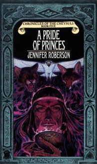 A Pride of Princes - Jennifer Roberson