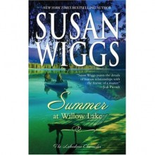 Summer At Willow Lake (Lakeshore Chronicles, #1) - Susan Wiggs