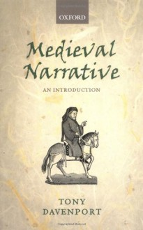 Medieval Narrative: An Introduction - Anthony Davenport, Anthony Davenport