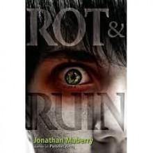 Rot & Ruin (Benny Imura, #1) - Jonathan Maberry