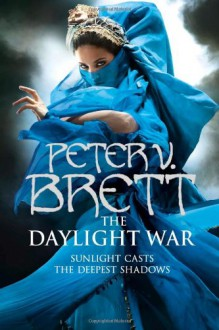 The Daylight War - Peter V. Brett