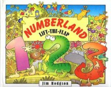 Numberland Lift the Flap - Jim Hodgson