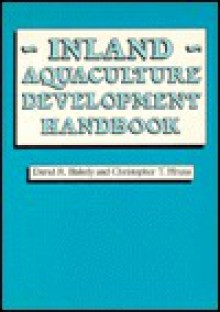 Inland Aquaculture Development Handbook - C.T. Hrusa