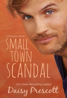 Small Town Scandal - Daisy Prescott