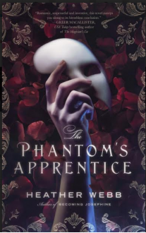 The Phantom's Apprentice - Heather Webb