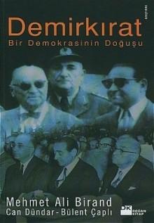 Demirkırat - Mehmet Ali Birand, Can Dündar, Bülent Çaplı