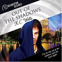 Out of the Shadows (Dreamspun Desires Book 40) - K.C. Wells,Finn Sterling
