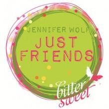 Just Friends - Jennifer Wolf