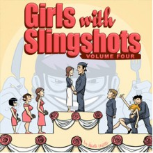 Girls With Slingshots, Vol. 4 - Danielle Corsetto