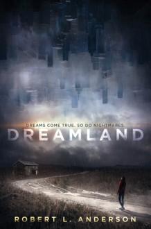 Dreamland - Robert L. Anderson