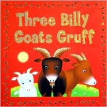 Three Billy Goats Gruff (Bright Stars) - Jeanette O'Toole