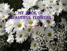 My Book of Beautiful Flowers - Joyce Burns