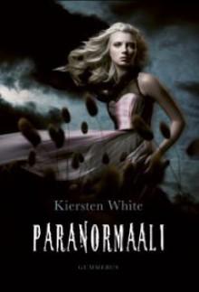 Paranormaali - Kiersten White