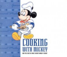 Cooking With Mickey & the Chefs of Walt Disney World - Pam Brandon