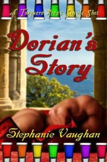 Dorian's Story - Stephanie Vaughan