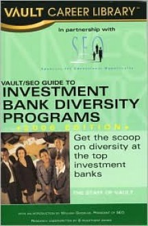 Vault/Seo Guide to Investment Bank Diversity Programs - Vault Editors