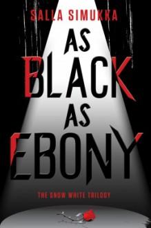 As Black as Ebony - Salla Simukka, Owen F. Witesman
