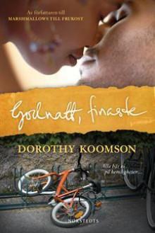 Godnatt, finaste - Dorothy Koomson, Jessica Hallén
