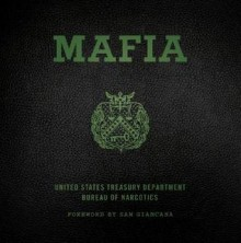 Mafia: The Government's Secret File on Organized Crime - (United States) Treasury Department, Sam Giancana