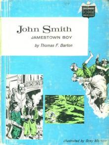 John Smith Jamestown Boy - Thomas Frank Barton