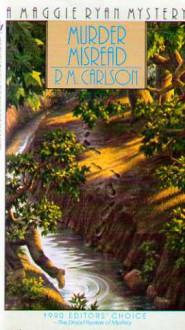 Murder Misread - P.M. Carlson