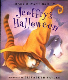 Jeoffry's Halloween - Mary Bryant Bailey