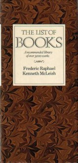 List Of Books A Recommended Library - Frederic Raphael, Kenneth McLeish