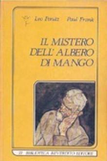 Il mistero dell'albero di mango - Leo Perutz, Anna Corbella, Paola Maria Filippi, Paul^Frank