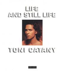 Life and Still Life - Toni Catany