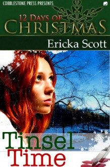 Tinsel Time - Ericka Scott