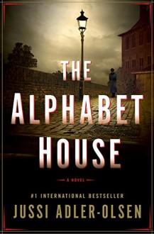 The Alphabet House - Jussi Adler-Olsen
